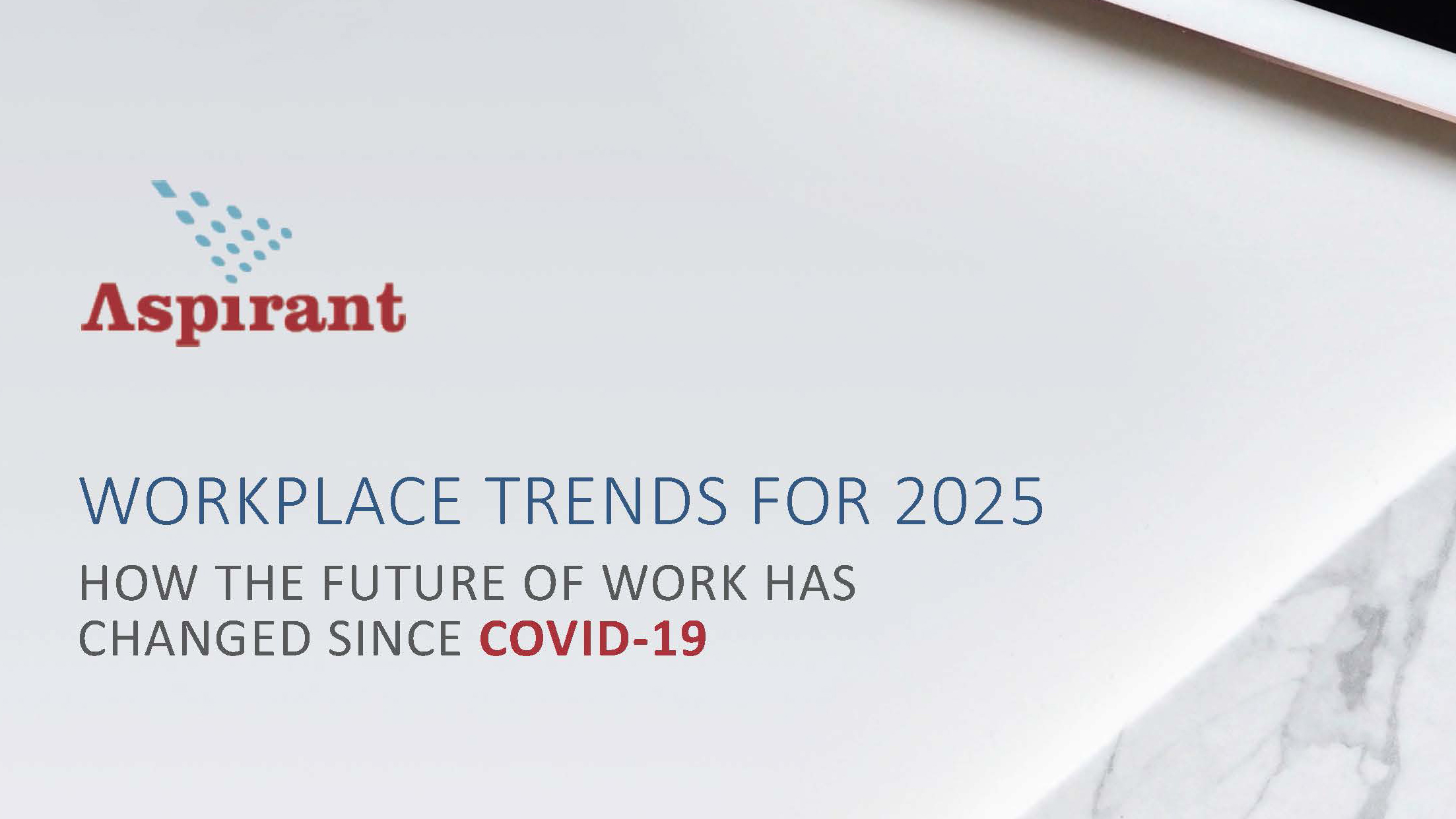 Aspirant - Workplace Trends for 2025 V2